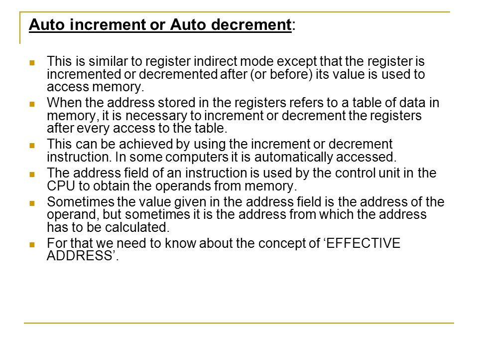 Auto increment or Auto decrement: