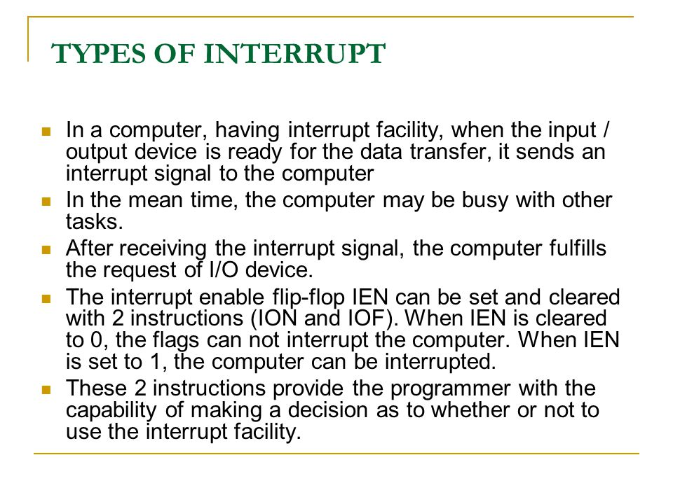 TYPES OF INTERRUPT