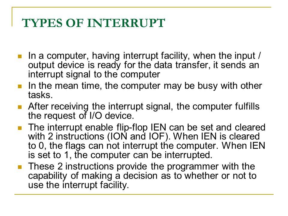 TYPES OF INTERRUPT