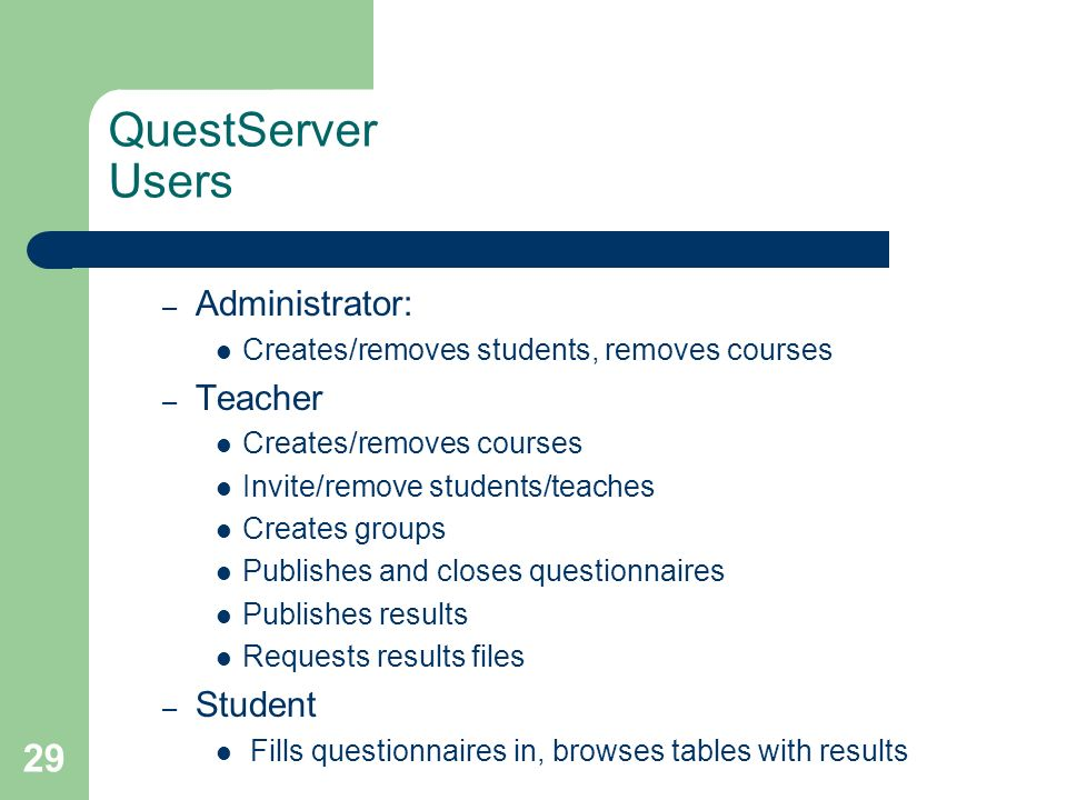 QuestServer Users Administrator: Teacher Student