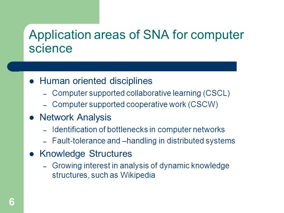 Application areas of SNA for computer science