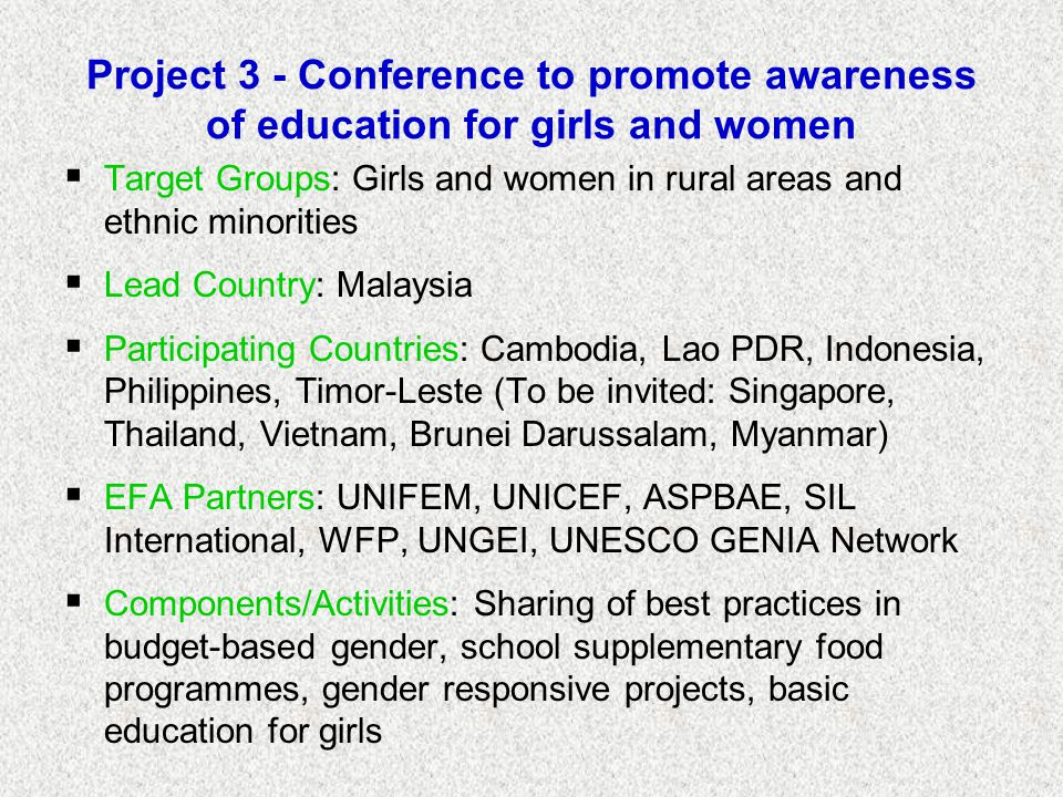 Project 3 - Conference to promote awareness of education for girls and women