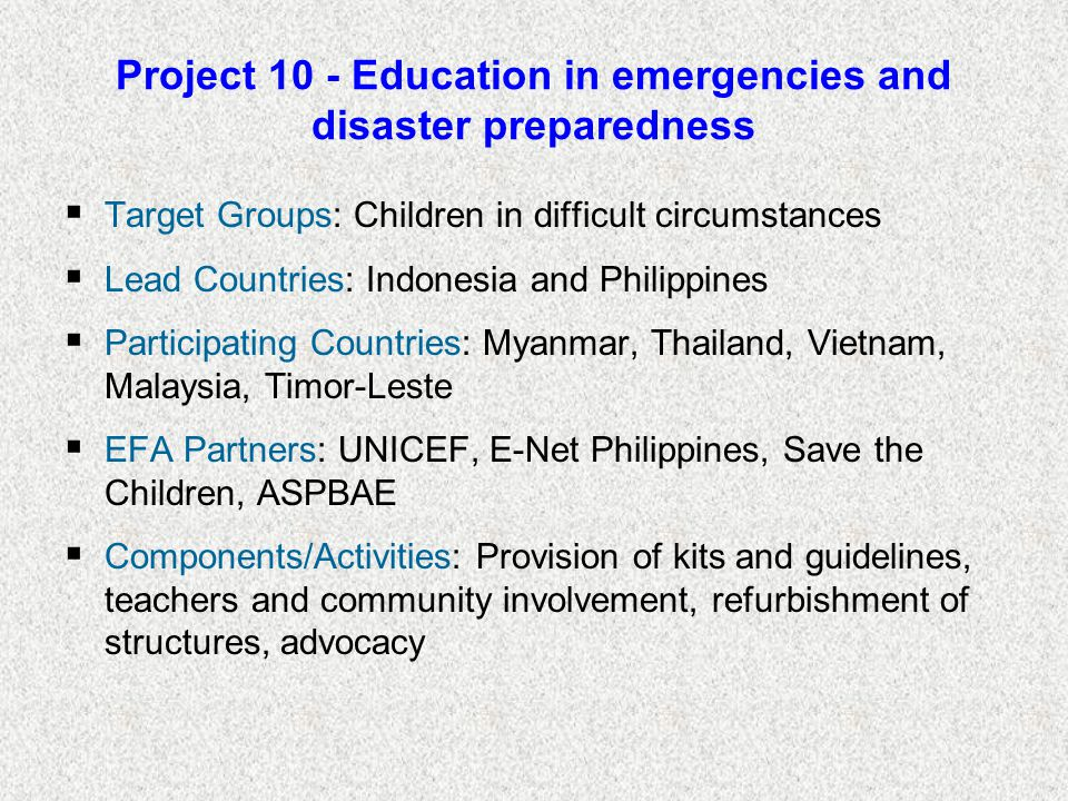 Project 10 - Education in emergencies and disaster preparedness