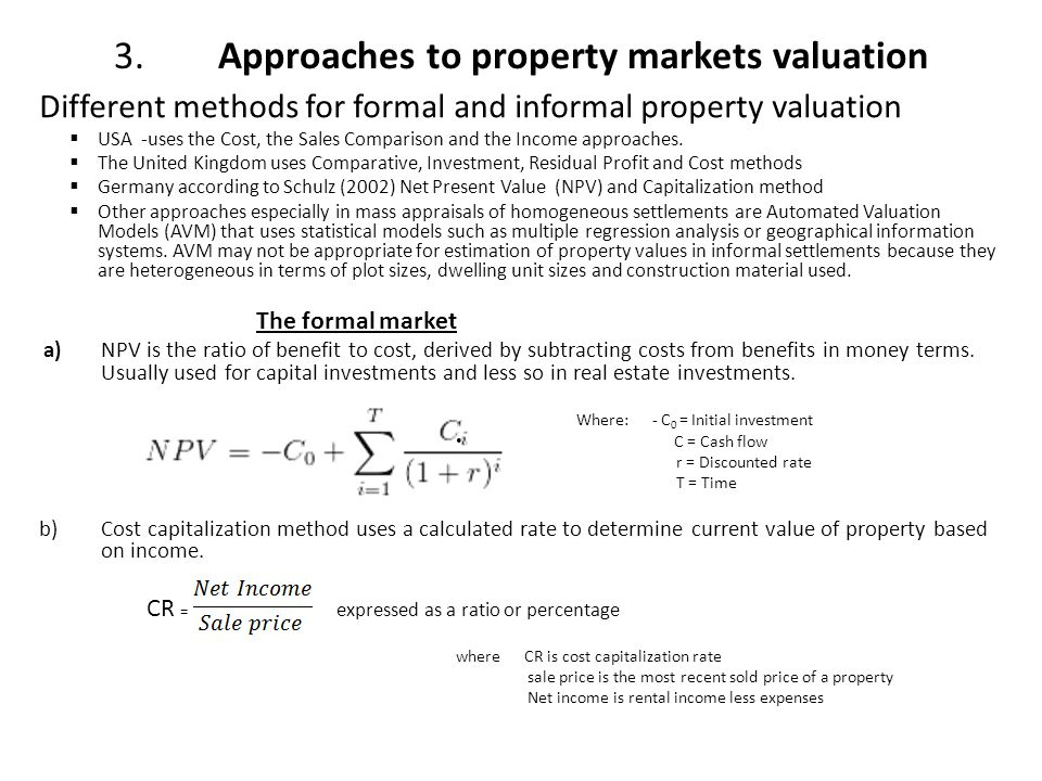 3. Approaches to property markets valuation