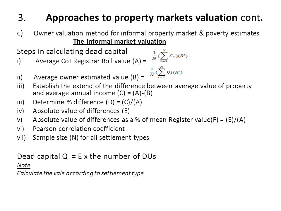 3. Approaches to property markets valuation cont.