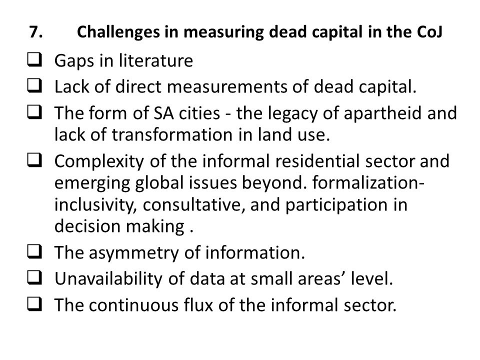 7. Challenges in measuring dead capital in the CoJ