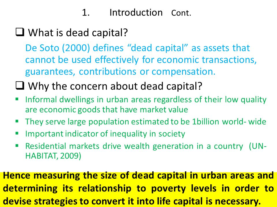 Why the concern about dead capital