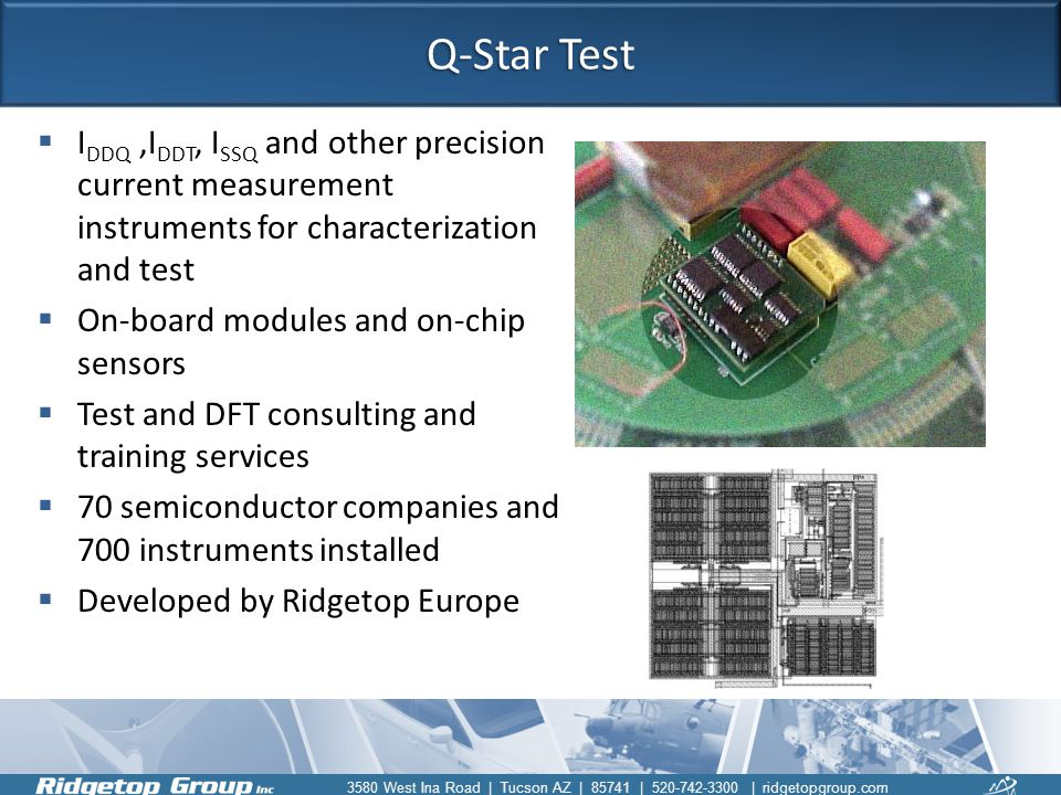 Q-Star Test IDDQ ,IDDT, ISSQ and other precision current measurement instruments for characterization and test.