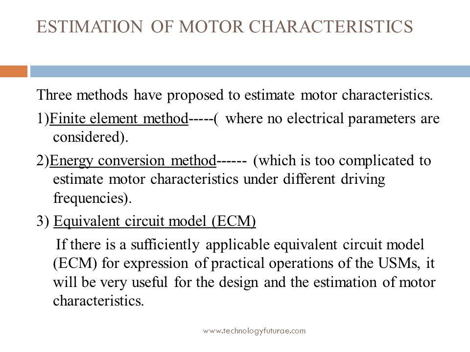 ESTIMATION OF MOTOR CHARACTERISTICS
