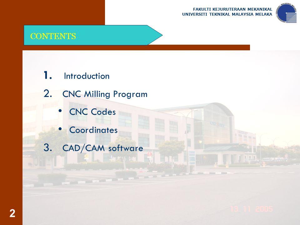 Introduction CNC Milling Program CNC Codes Coordinates