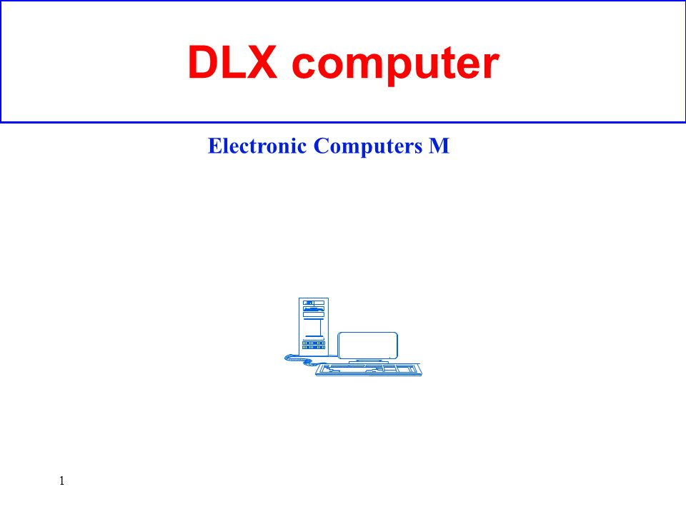 DLX computer Electronic Computers M