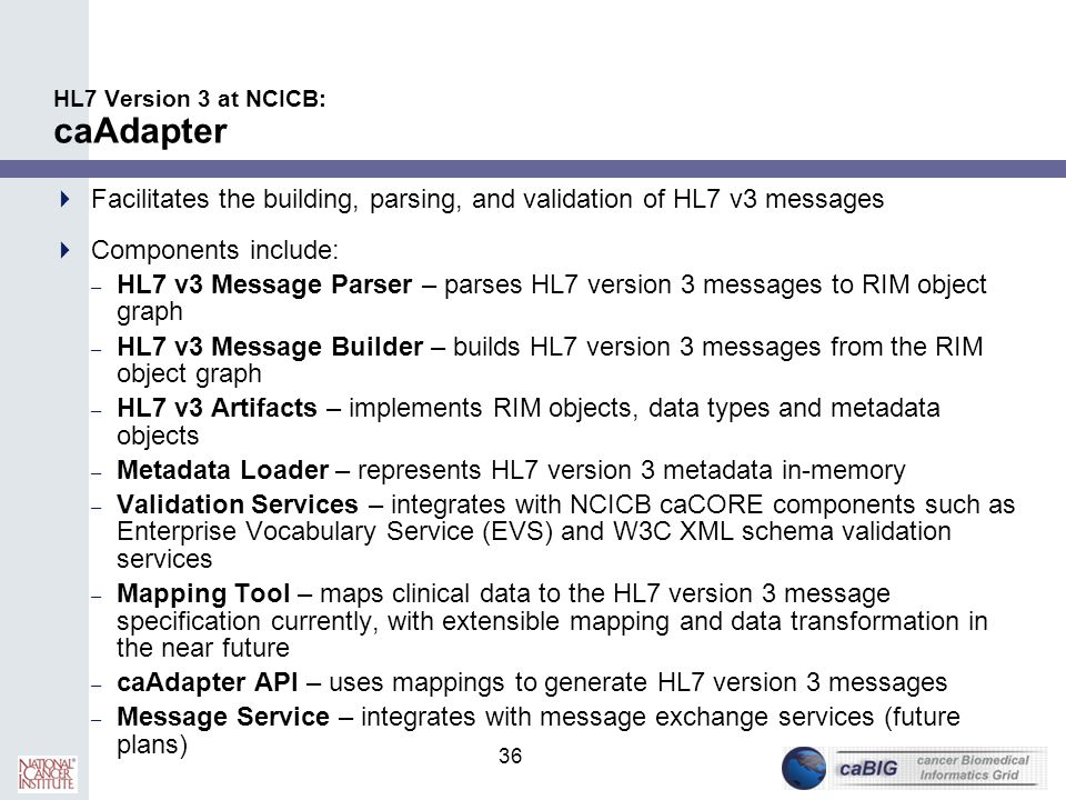 HL7 Version 3 at NCICB: caAdapter