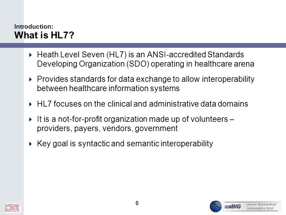Introduction: What is HL7