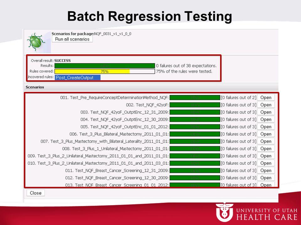 Batch Regression Testing