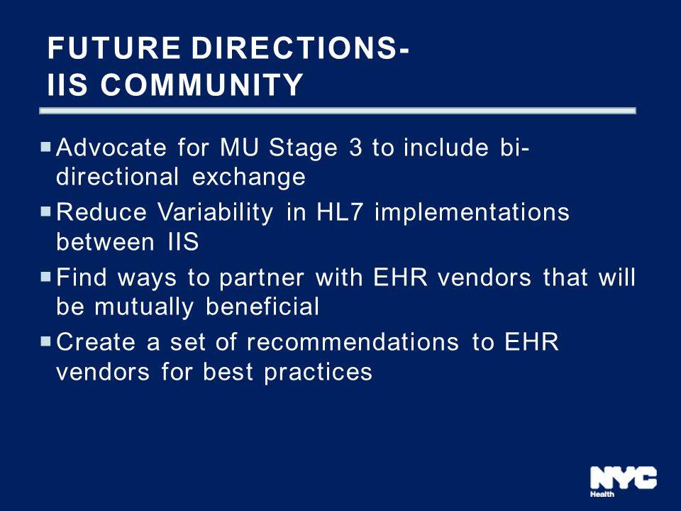 Future Directions- IIS Community