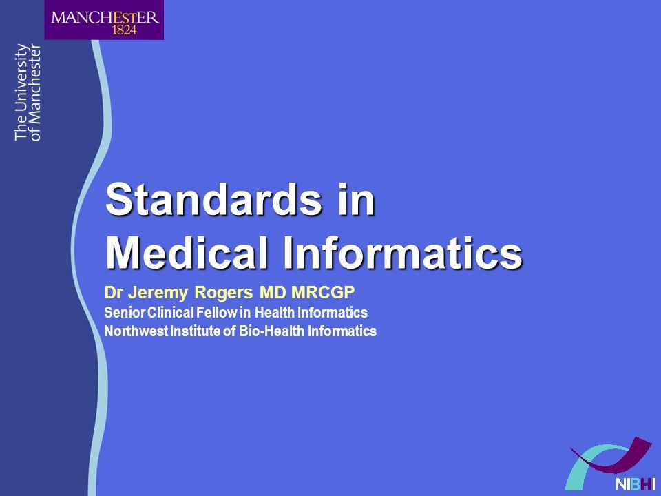 Standards in Medical Informatics