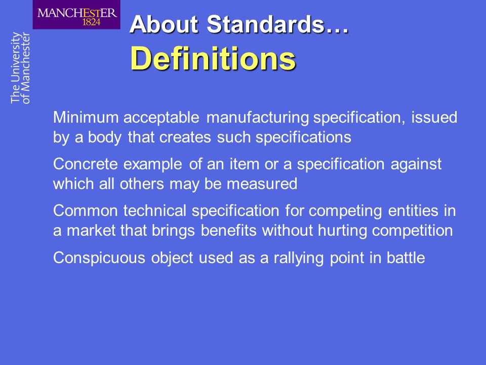 About Standards… Definitions