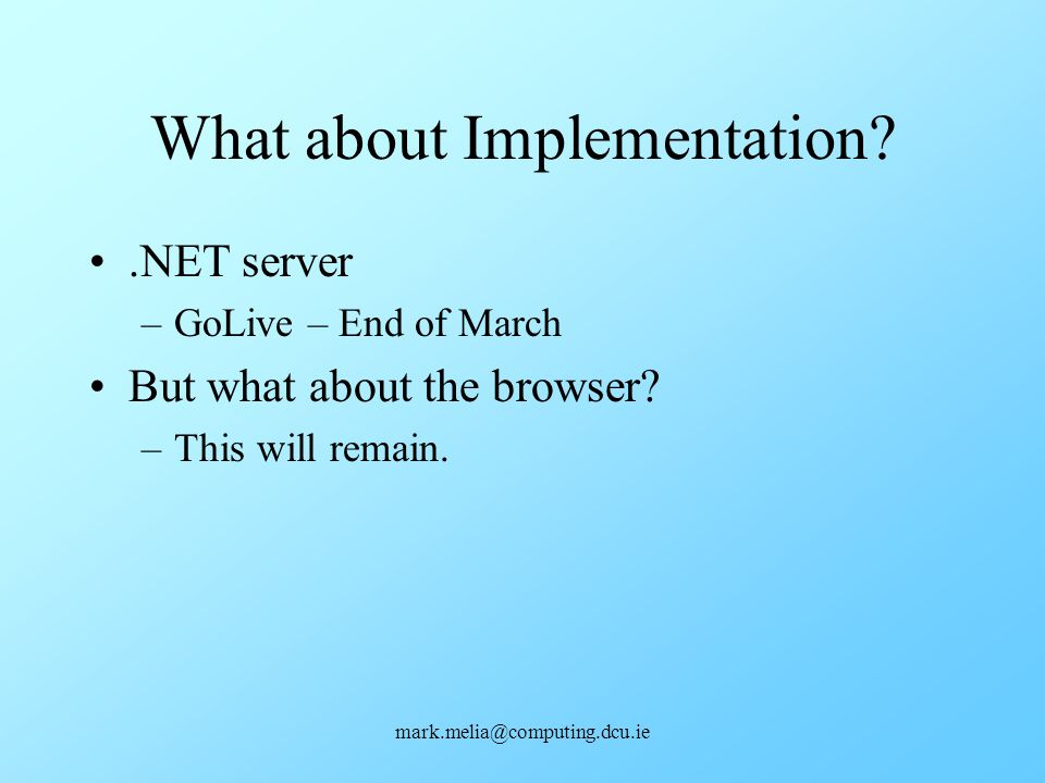What about Implementation