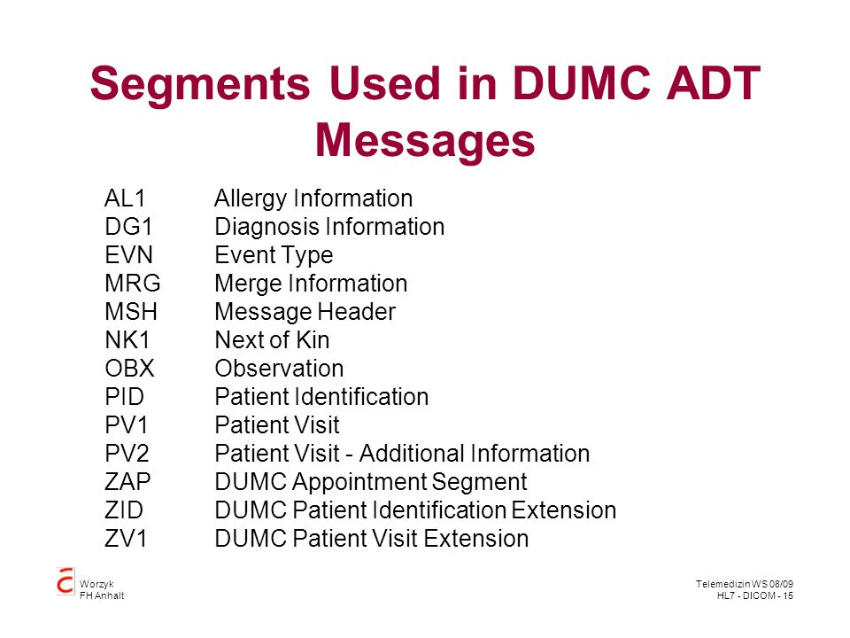 Segments Used in DUMC ADT Messages