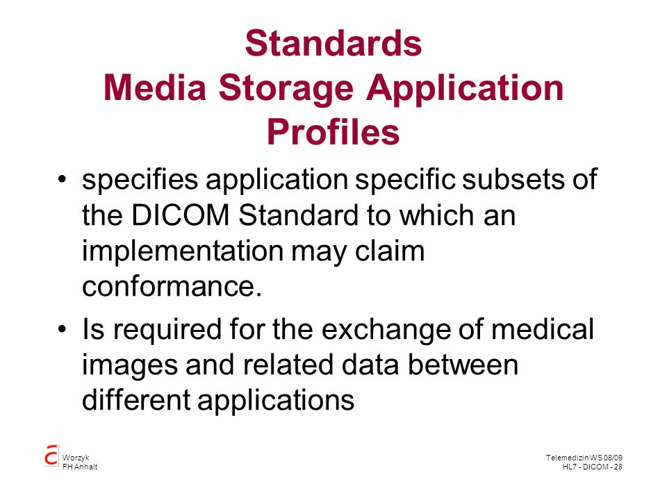 Standards Media Storage Application Profiles