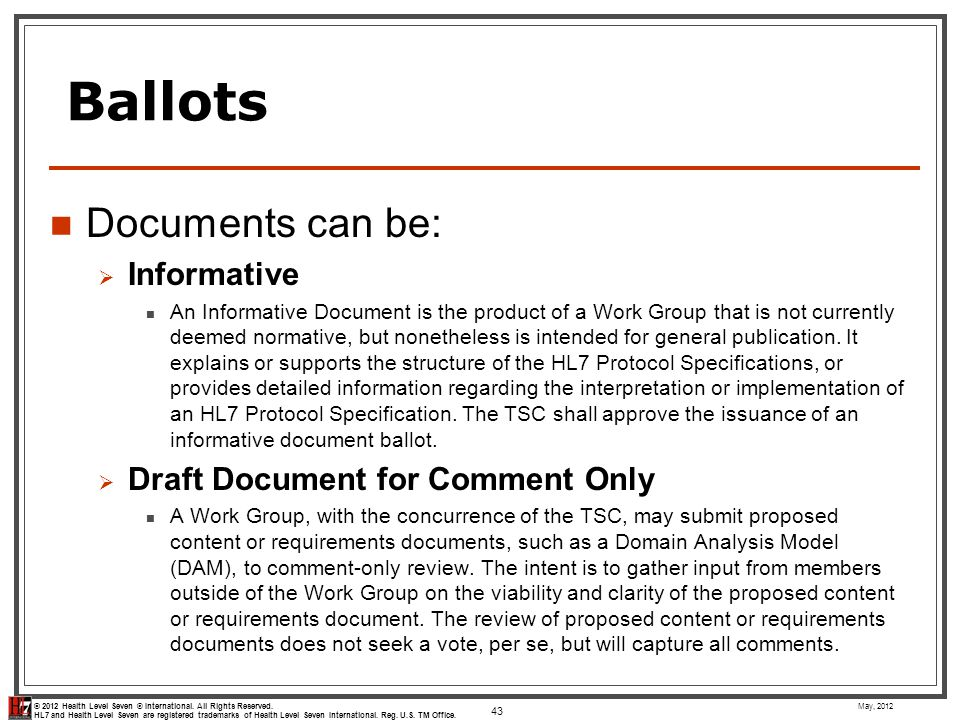 Ballots Documents can be: Informative Draft Document for Comment Only