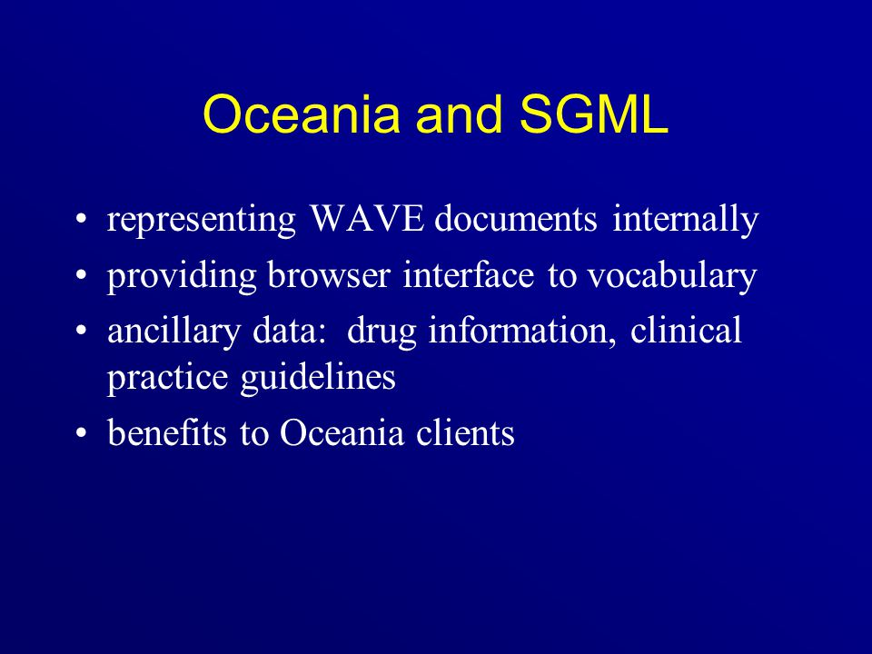 Oceania and SGML representing WAVE documents internally