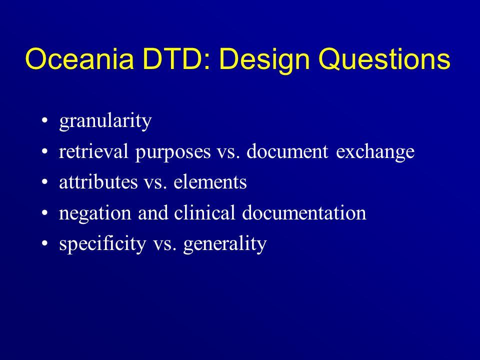 Oceania DTD: Design Questions