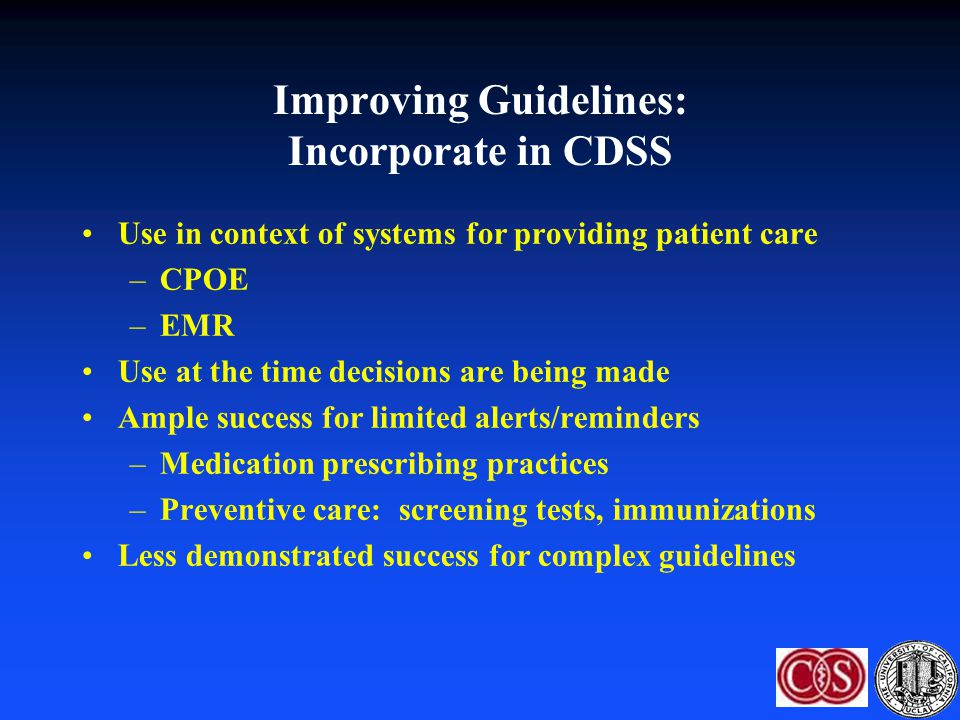 Improving Guidelines: Incorporate in CDSS