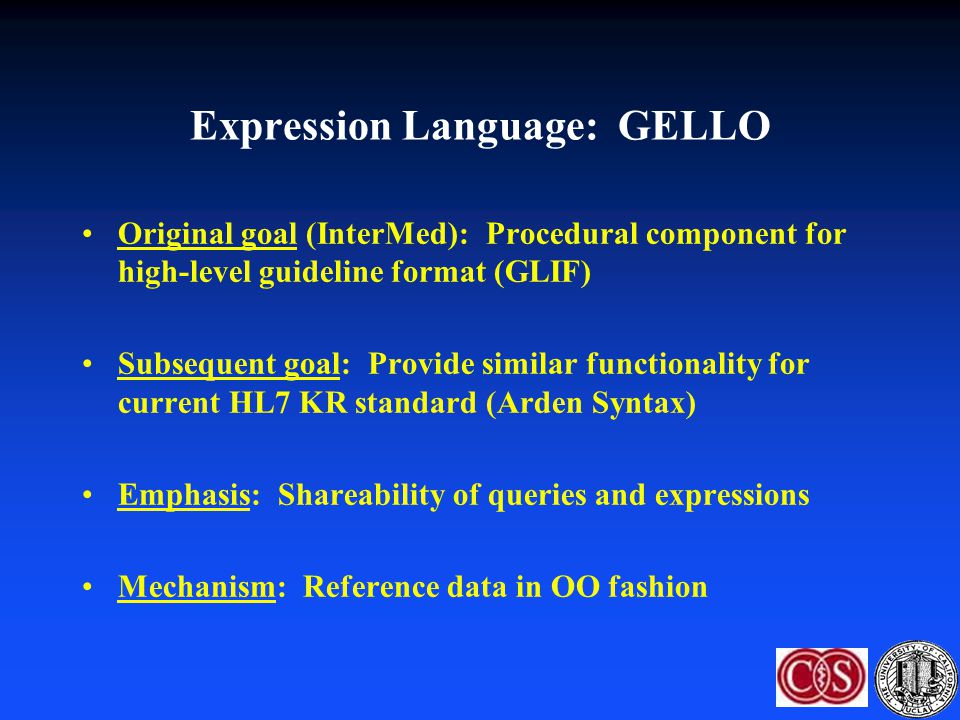 Expression Language: GELLO