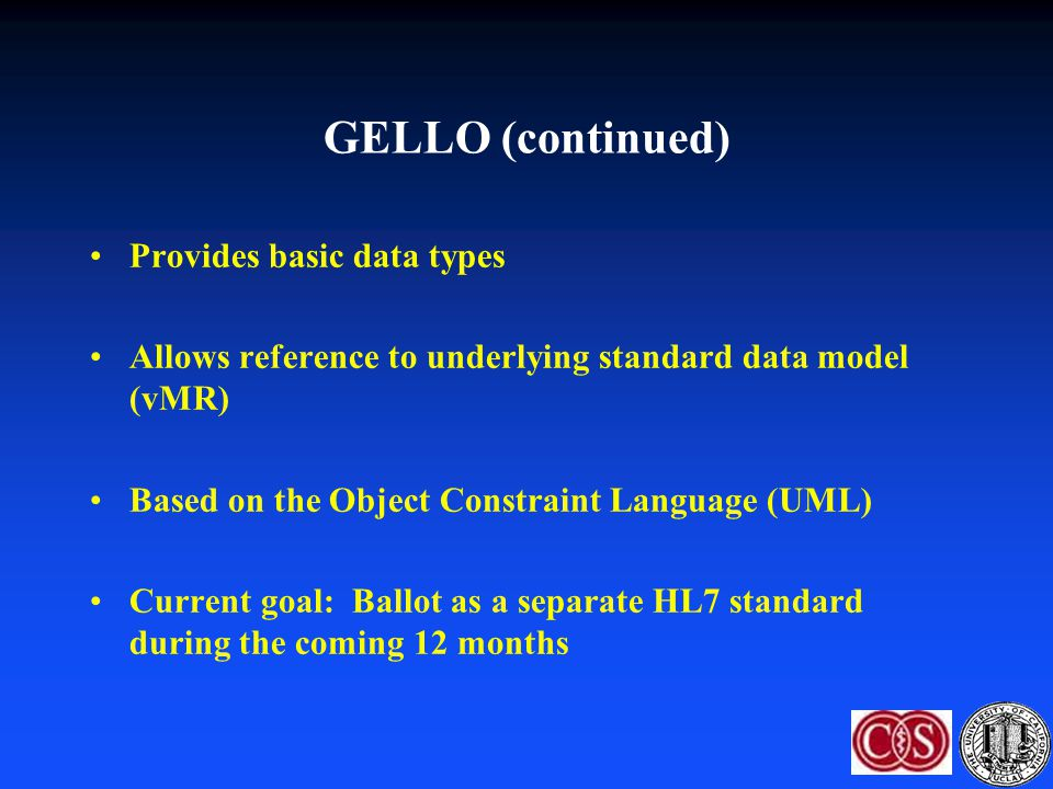 GELLO (continued) Provides basic data types