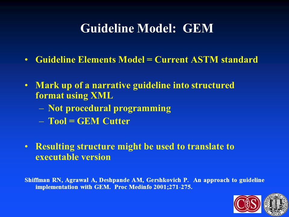 Guideline Model: GEM Guideline Elements Model = Current ASTM standard
