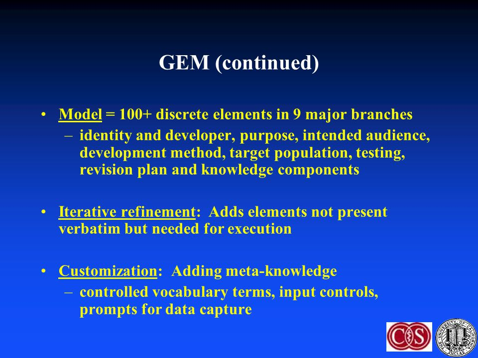GEM (continued) Model = 100+ discrete elements in 9 major branches