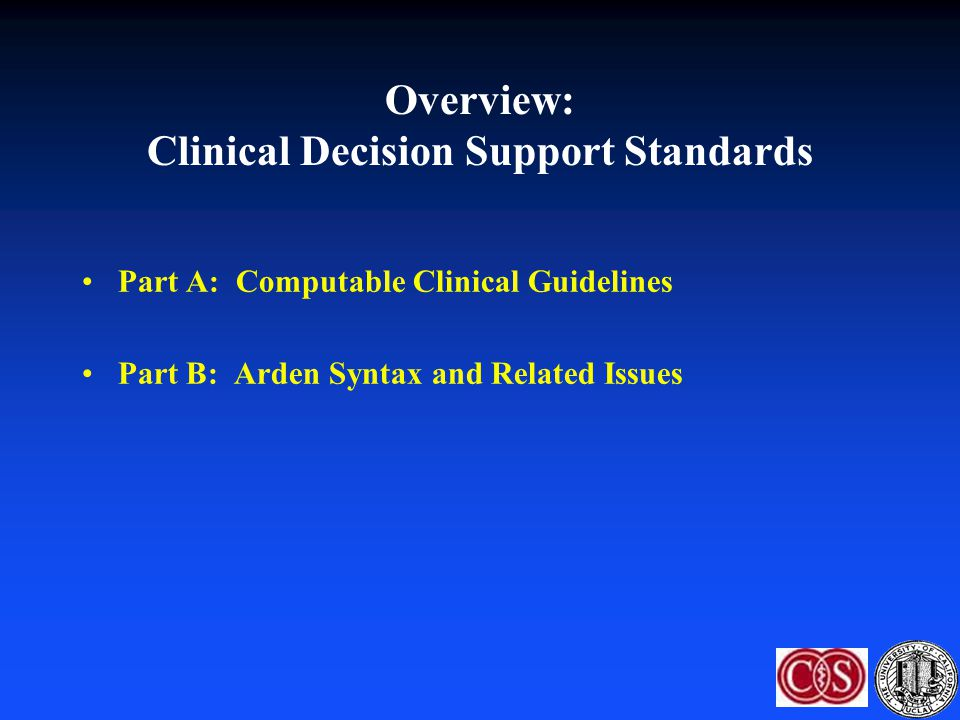 Overview: Clinical Decision Support Standards