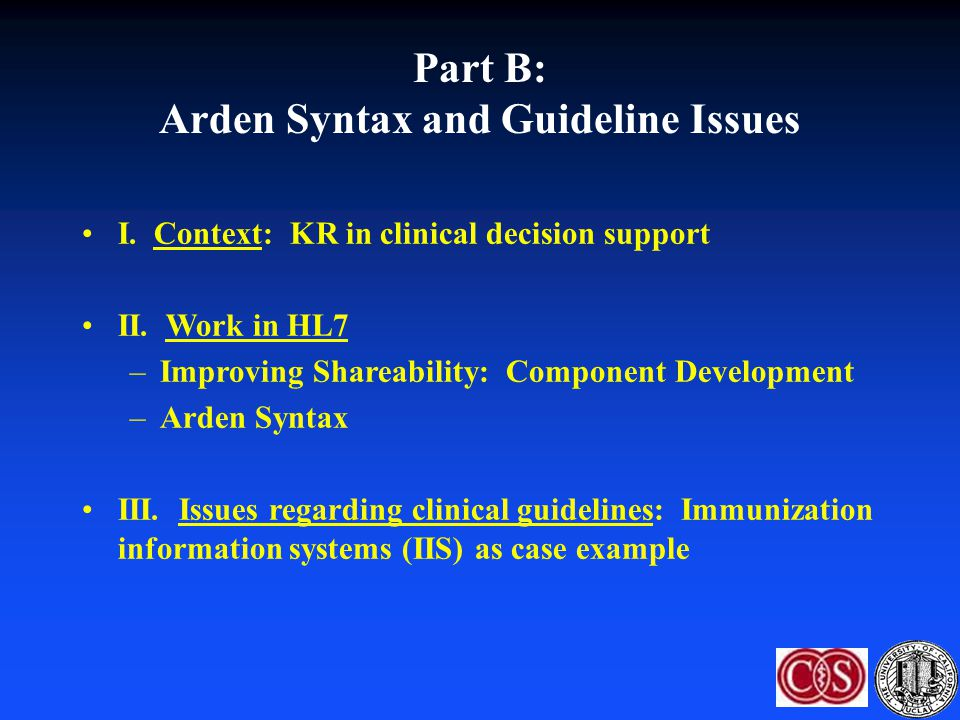 Part B: Arden Syntax and Guideline Issues
