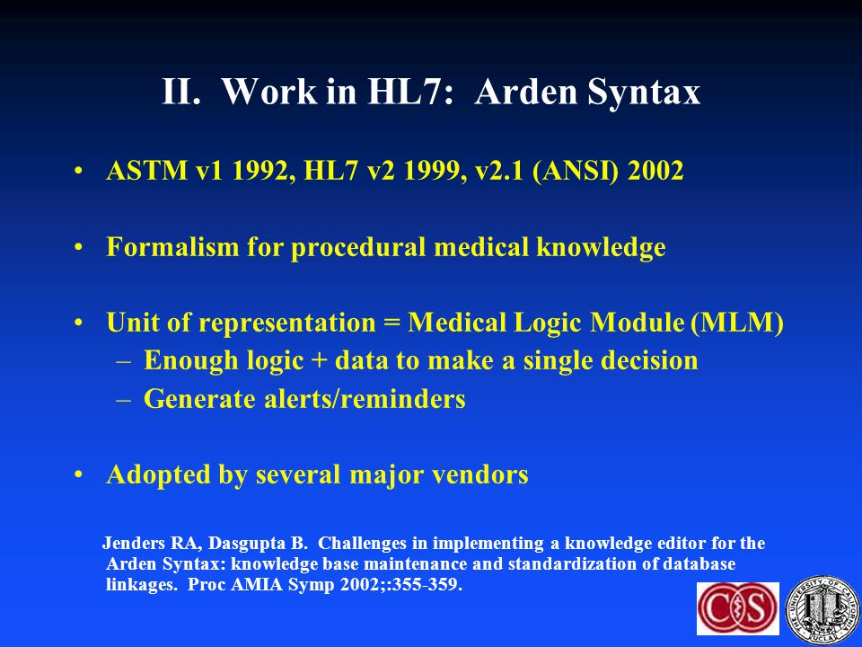 II. Work in HL7: Arden Syntax