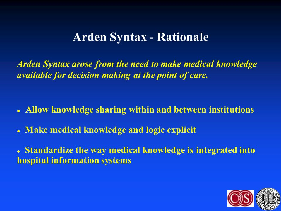 Arden Syntax - Rationale