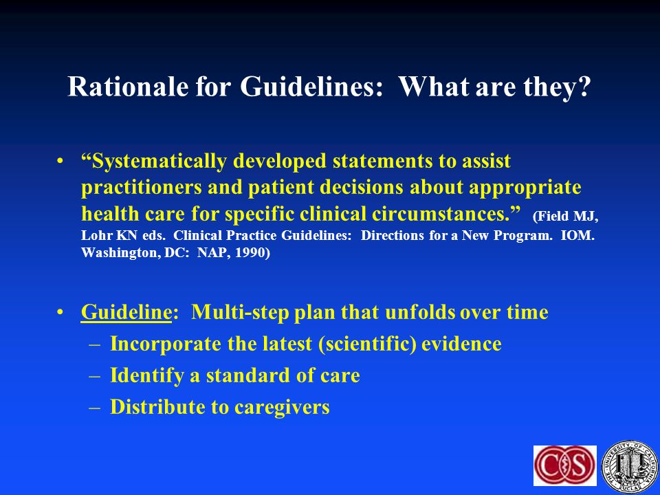 Rationale for Guidelines: What are they