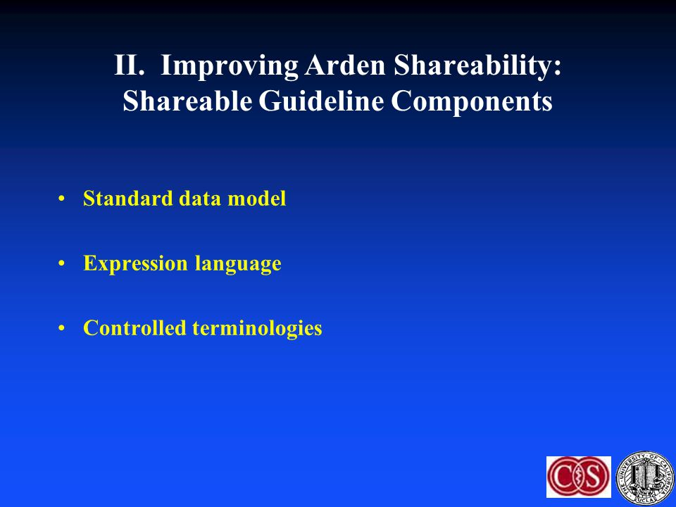 II. Improving Arden Shareability: Shareable Guideline Components