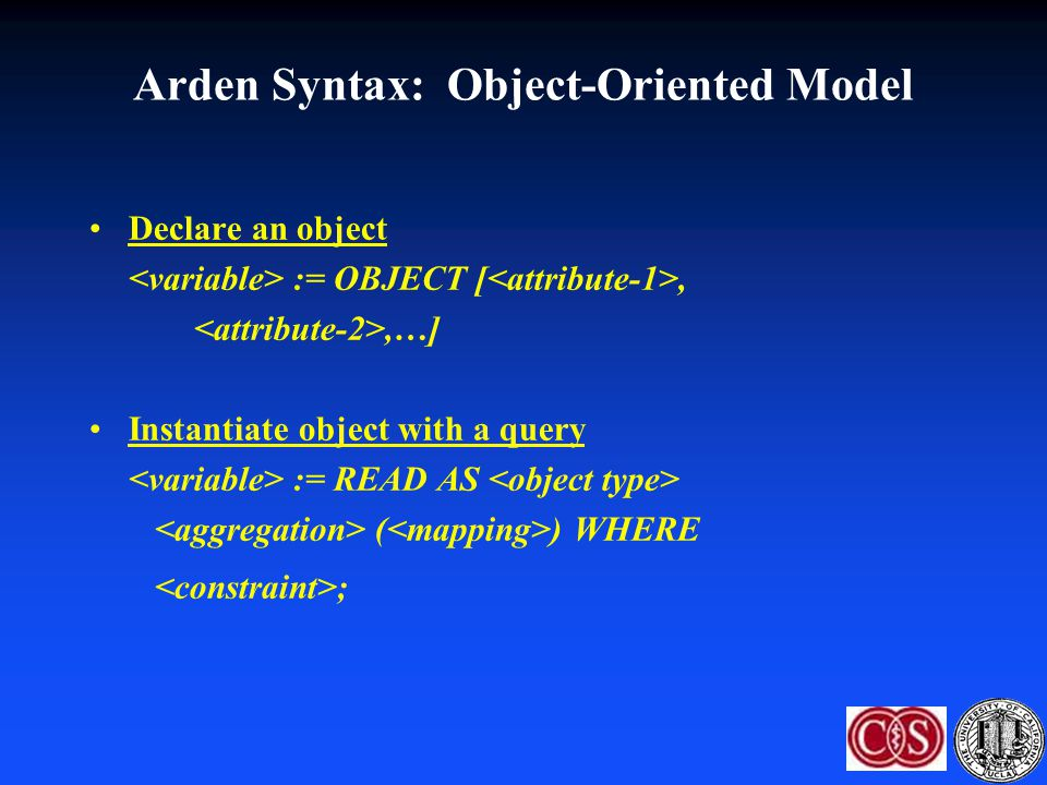 Arden Syntax: Object-Oriented Model