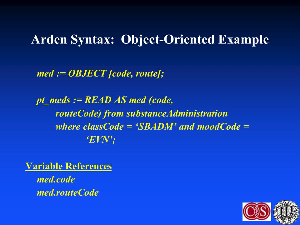 Arden Syntax: Object-Oriented Example