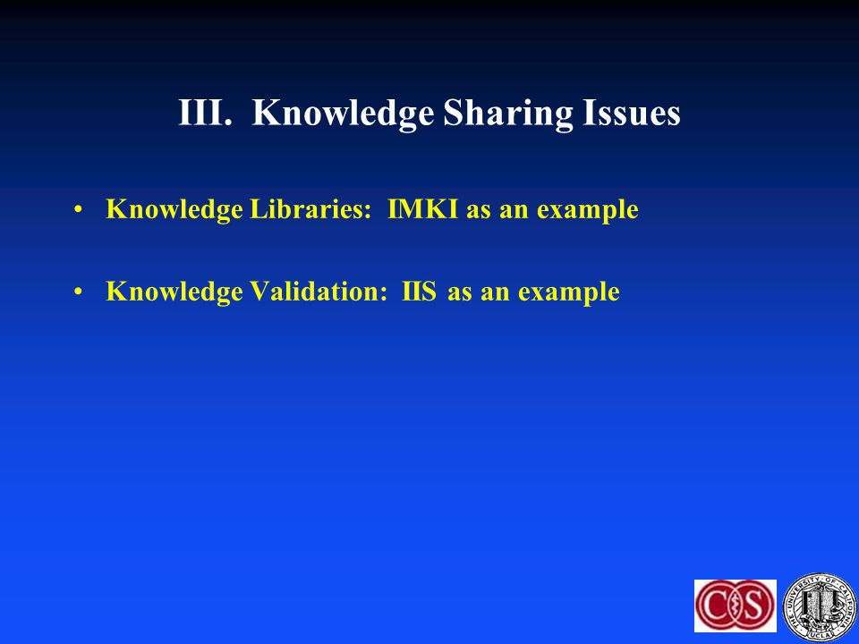 III. Knowledge Sharing Issues