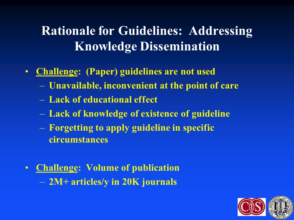 Rationale for Guidelines: Addressing Knowledge Dissemination