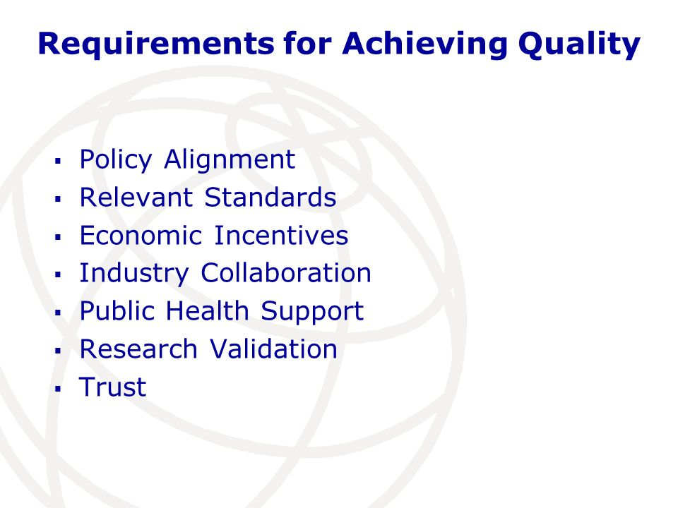 Requirements for Achieving Quality