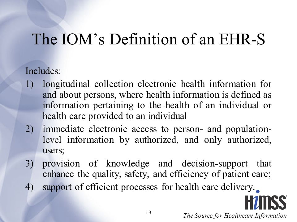 The IOM's Definition of an EHR-S