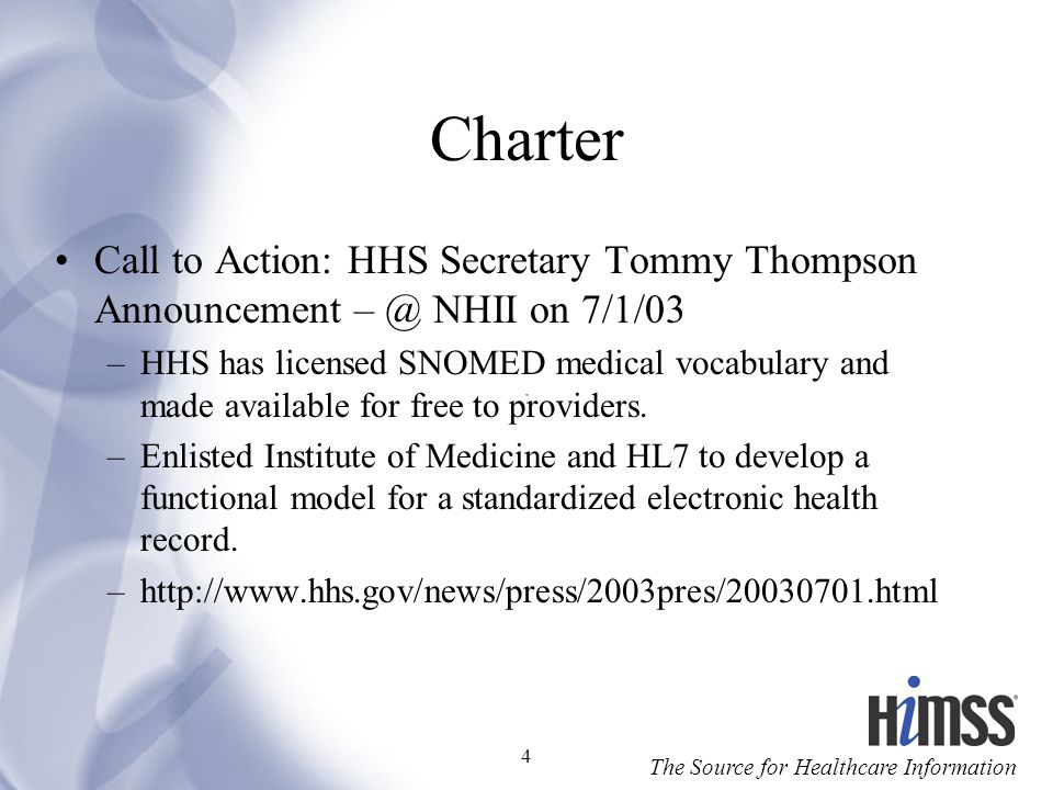 Charter Call to Action: HHS Secretary Tommy Thompson Announcement NHII on 7/1/03.
