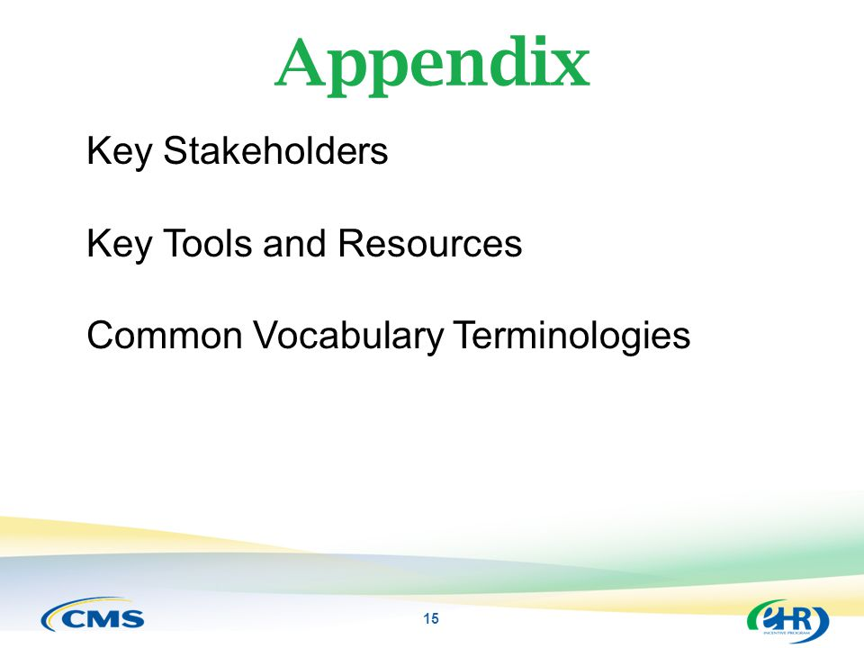 Appendix Key Stakeholders Key Tools and Resources