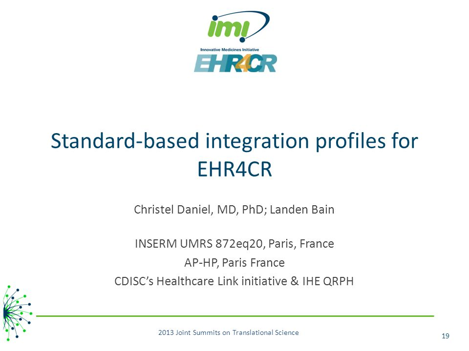 Standard-based integration profiles for EHR4CR