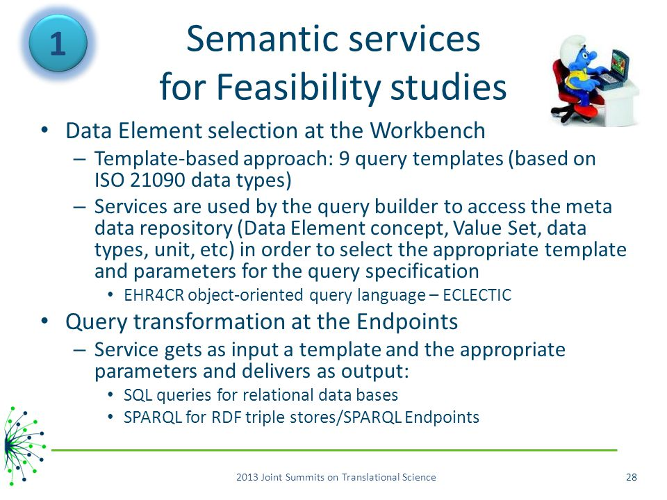 Semantic services for Feasibility studies