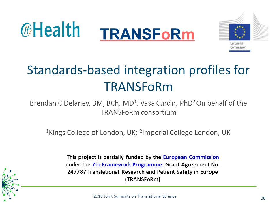 Standards-based integration profiles for TRANSFoRm