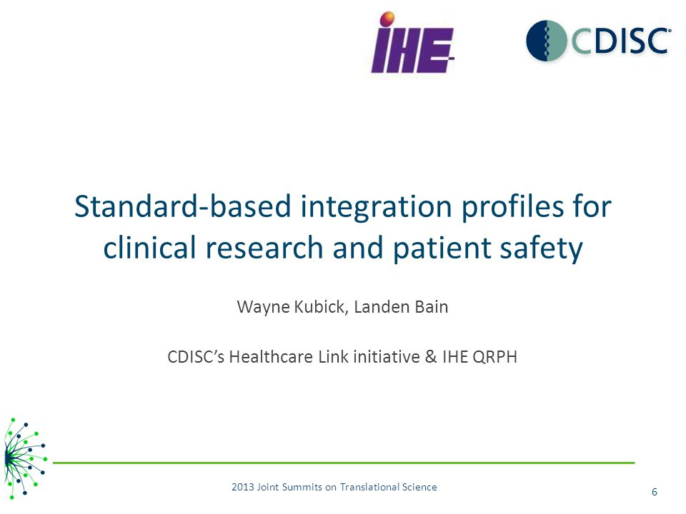 Standard-based integration profiles for clinical research and patient safety
